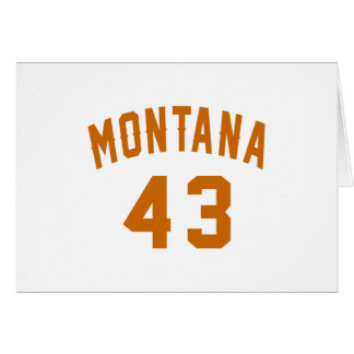 Montana 43 Birthday Designs Card