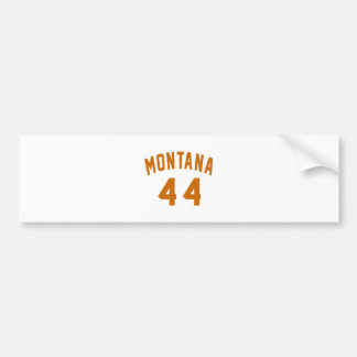 Montana 44 Birthday Designs Bumper Sticker