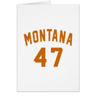 Montana 47 Birthday Designs Card