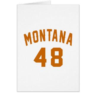 Montana 48 Birthday Designs Card