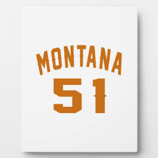 Montana 51 Birthday Designs Plaque