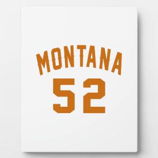 Montana 52 Birthday Designs Plaque