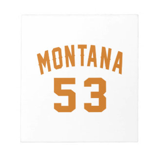Montana 53 Birthday Designs Notepad