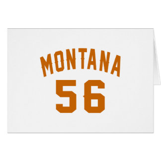 Montana 56 Birthday Designs Card