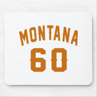 Montana 60 Birthday Designs Mouse Pad