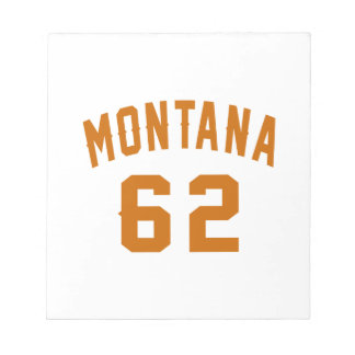 Montana 62 Birthday Designs Notepad