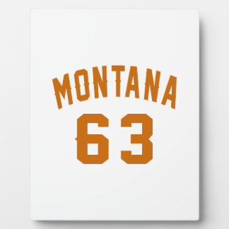 Montana 63 Birthday Designs Plaque