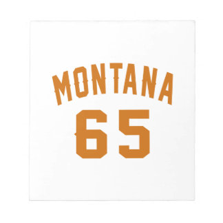 Montana 65 Birthday Designs Notepad
