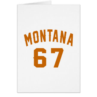 Montana 67 Birthday Designs Card