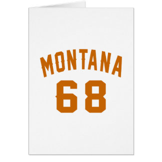 Montana 68 Birthday Designs Card