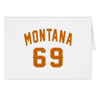 Montana 69 Birthday Designs Card