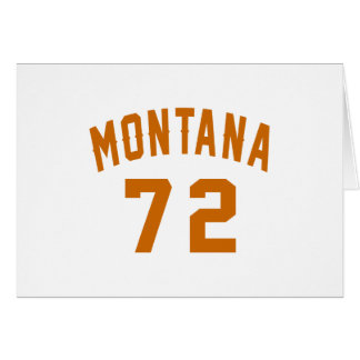 Montana 72 Birthday Designs Card