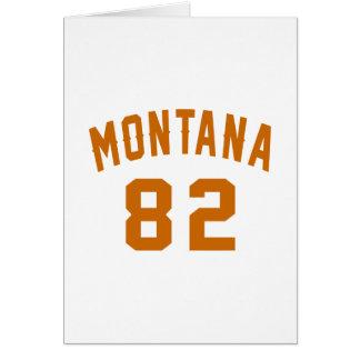 Montana 82 Birthday Designs Card