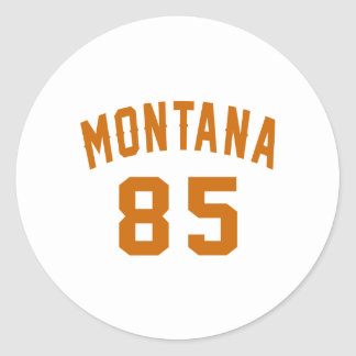 Montana 85 Birthday Designs Round Sticker