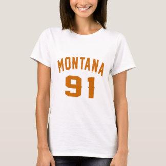 Montana 91 Birthday Designs T-Shirt