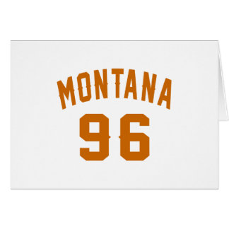 Montana 96 Birthday Designs Card