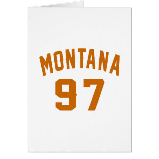 Montana 97 Birthday Designs Card