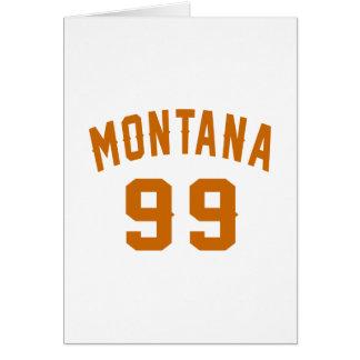 Montana 99 Birthday Designs Card