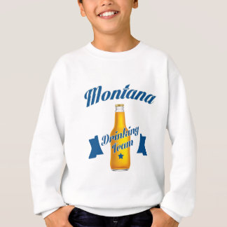 Montana Drinking team Sweatshirt