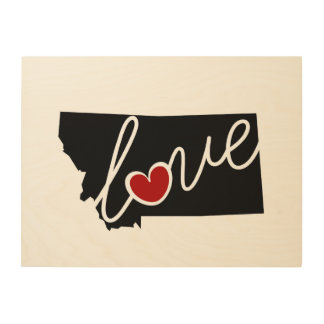 Montana Love!  Gifts for MT Lovers Wood Canvas