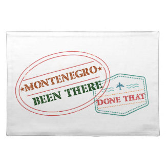 Montenegro Been There Done That Placemat