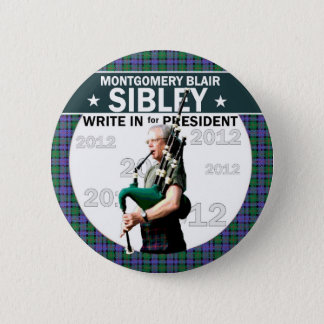 Montgomery Blair Sibley for president 2012 6 Cm Round Badge