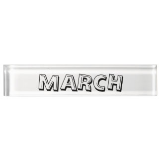 Month of March Desk Nameplate by Janz