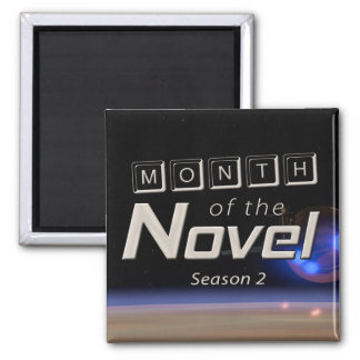 Month of the Novel Season 2 Magnet