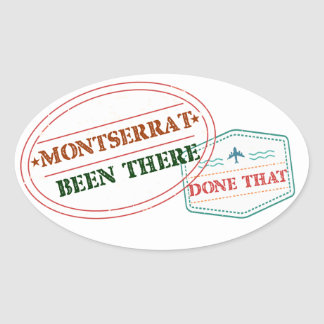 Montserrat Been There Done That Oval Sticker