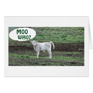 MOO WHO SAYS THE COW OR BOO HOO 30th BIRTHDAY Greeting Card