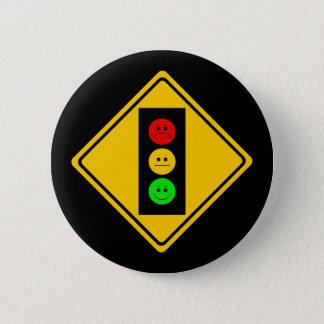 Moody Stoplight Ahead 6 Cm Round Badge