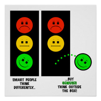 Moody Stoplight Geniuses Think Outside The Box Poster