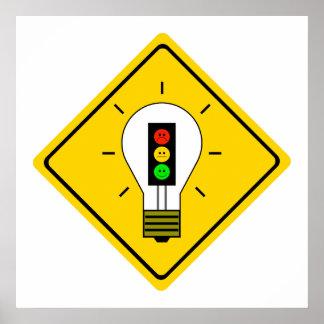 Moody Stoplight Lightbulb Ahead Poster