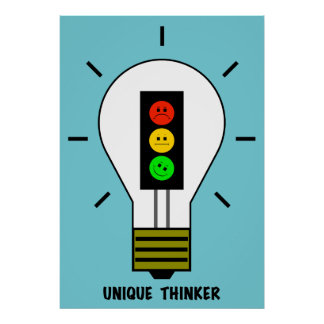 Moody Stoplight Lightbulb Unique Thinker Poster