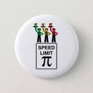 Moody Stoplight Trio On Speed Limit Pi Sign 6 Cm Round Badge