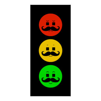 Moody Stoplight with Handlebar Mustaches Poster