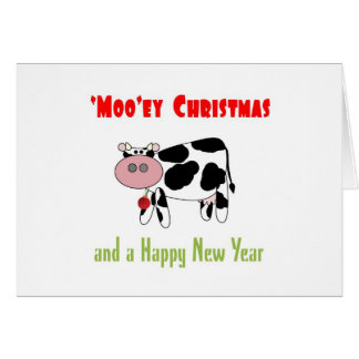 'Moo'ey Christmas Happy New Year Cow Humor Greeting Card