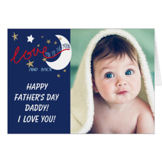 Moon and Back Love You Fathers' Day Card