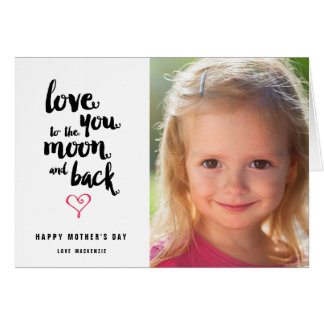 Moon and Back   Mother's Day Photo Greeting Card