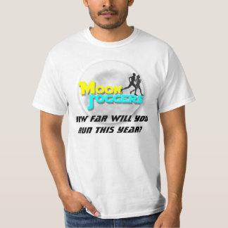 Moon Joggers: How Far Will You Run This Year? Tee Shirt