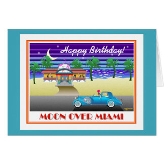 Moon Over Miami Birthday Aqua Card