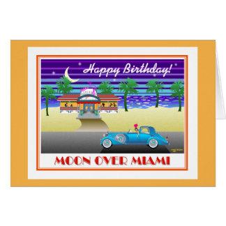 Moon Over Miami Birthday Card