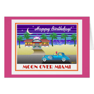 Moon Over Miami Birthday Pink Card