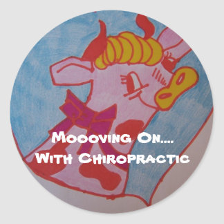 Moooving On....With Chiropractic Classic Round Sticker