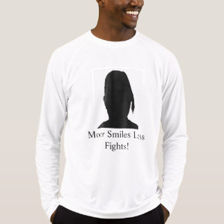 Moor/More Smiles Less Fights M4 T-Shirt