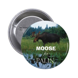 Moose for Palin 6 Cm Round Badge