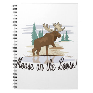 Moose on the Loose! Note Books