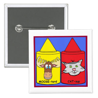 MOOSE-tard and CAT-sup Pinback Button