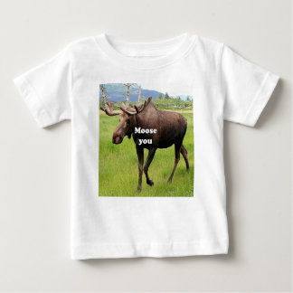 Moose you: Alaskan moose Baby T-Shirt