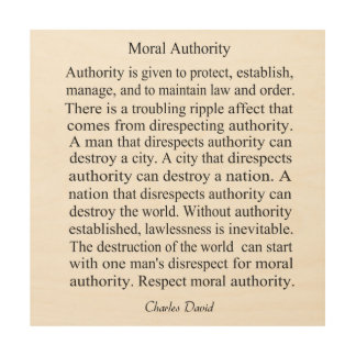 Moral Authority Wood Wall Art